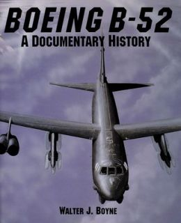 Boeing B-52: A Documentary History