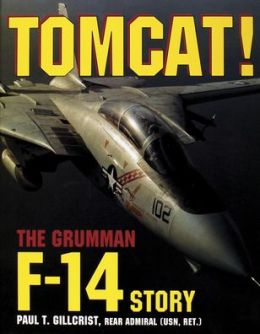 Tomcat!: The Grumman F-14 Story