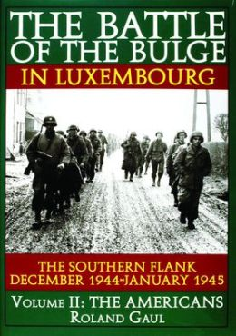 The Battle of the Bulge-December 1944: The Southern Flank December 1944-January 1945: The Americans
