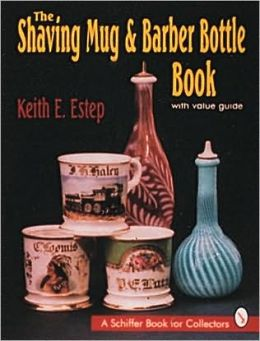 The Shaving Mug and Barber Bottle Book