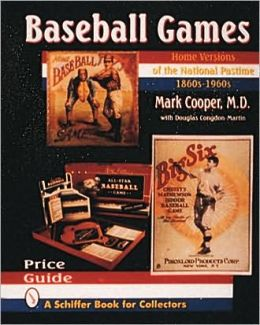 Baseball Games: Home Versions of the National Pastime, 1860's-1960's
