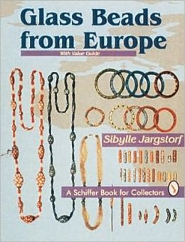 Glass Beads from Europe: With Value Guide