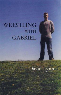 Wrestling with Gabriel