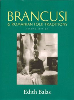 Brancusi and Romanian Folk Traditions