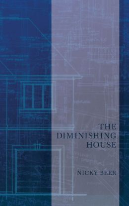 The Diminishing House