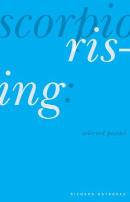 Scorpio Rising: Selected Poems