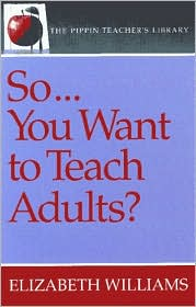 So...You Want to Teach Adults?