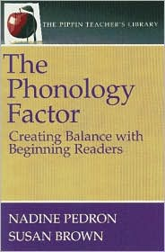 The Phonology Factor: Creating Balance with Beginning Readers