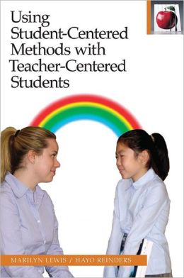Using Student-Centered Methods with Teacher-Centered Students