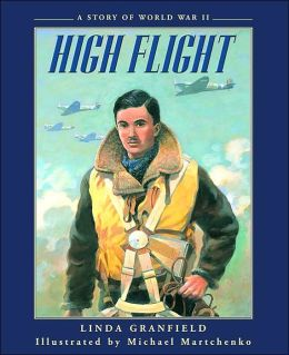 High Flight: A Story of World War II