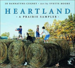 Heartland: A Prairie Sampler
