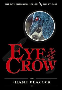 Eye of the Crow (Boy Sherlock Holmes Series #1)