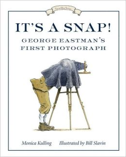 It's a Snap!: George Eastman's First Photo