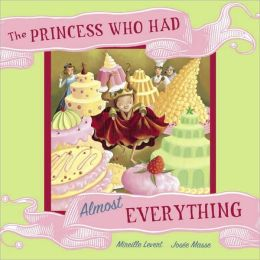 Princess Who Had Almost Everything