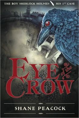 Eye of the Crow (Boy Sherlock Holmes Series #1)