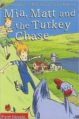 Mia, Matt and the Turkey Chase
