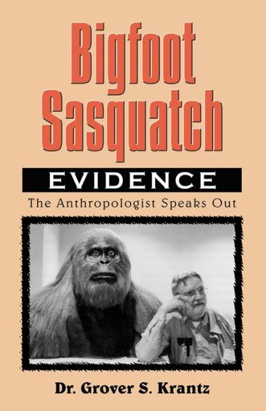 Bigfoot Sasquatch Evidence