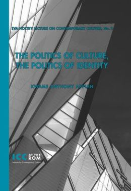 The Politics of Culture, the Politics of Identity
