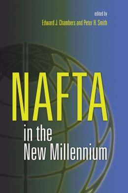 NAFTA in the New Millennium