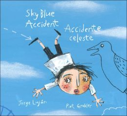 Sky Blue Accident/Accidente celeste (Bilingual: English and Spanish)