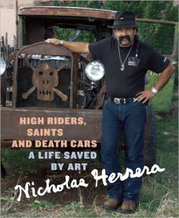 High Riders, Saints and Death Cars: A Life Saved by Art