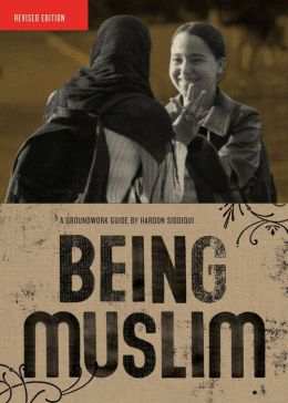 Being Muslim (Groundwork Guides Series)
