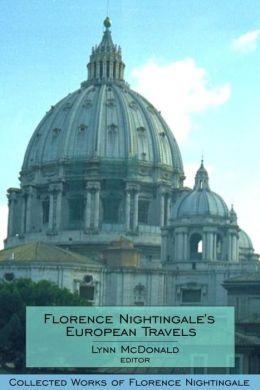 Florence Nightingale's European Travels: Collected Works of Florence Nightingale, Volume 7