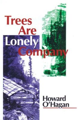 Trees Are Lonely Company