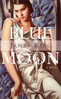 Blue Moon: A Novel