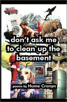 dont ask me to clean up the basement
