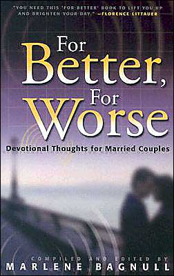 For Better, For Worse: Devotional Thoughts for Married Couples