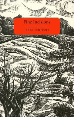 Fine Incisions: Essays on Poetry and Place
