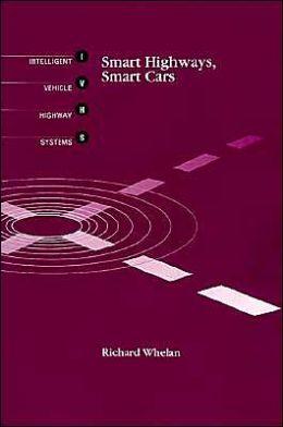 Smart Highways, Smart Cars