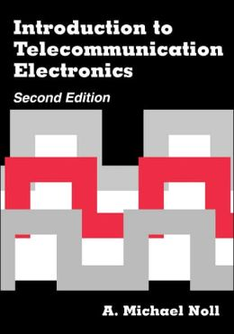 Introduction To Telecommunication Electronics 2nd Ed.