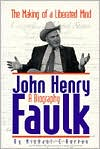 John Henry Faulk: The Making of a Liberated Mind