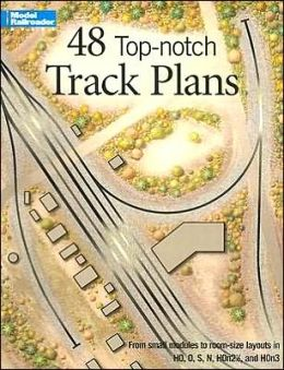 48 Top-Notch Track Plans from Model Railroader