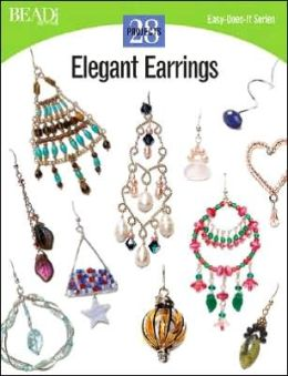 Elegant Earrings: 28 Projects