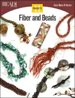 Fiber and Beads: 11 Projects