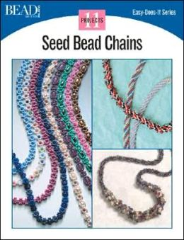 Seed Bead Chains: 11 Projects