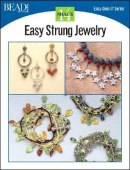 Easy Strung Jewelry: 14 Projects