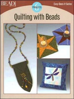 Quilting with Beads: 6 Projects