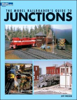 Model Railroader's Guide to Junctions
