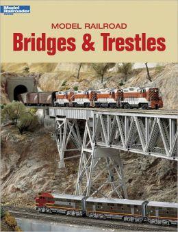 Model Railroad Bridges and Trestles (PagePerfect NOOK Book)