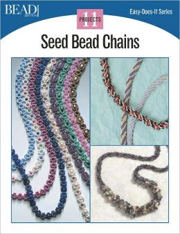 Seed Bead Chains: 11 Projects (PagePerfect NOOK Book)