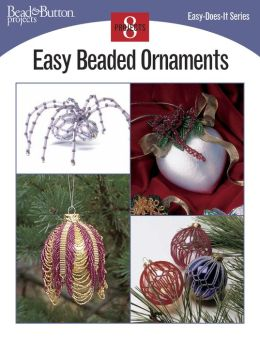 Easy Beaded Ornaments (PagePerfect NOOK Book)