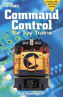 Command Control for Toy Trains, 2nd Edition (PagePerfect NOOK Book)