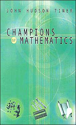 Champions of Math
