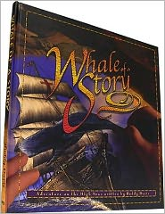Whale of a Story: Adventures on the High Seas
