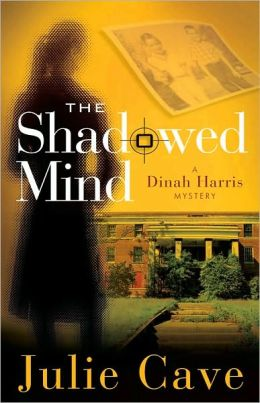 Shadowed Mind: A Dinah Harris Mystery