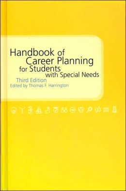 Handbook of Career Planning for Students with Special Needs